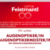 Werde Teil des Optik Feistmantl Teams